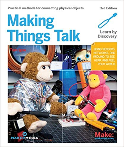 Making Things Talk Book