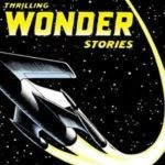 Video up from Thrilling Wonder Stories Featured Image